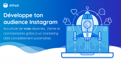 Test de Alfred.FM : Avis sur le Bot qui Automatise Votre Compte Instagram