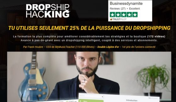 Dropship Hacking : Avis sur la Formation Dropshipping de Business Dynamite